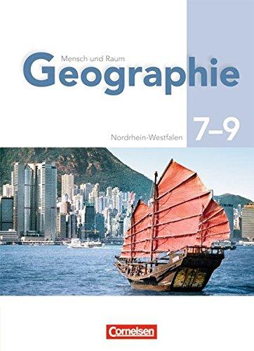 Mensch und Raum - Geographie Gymnasium Nordrhein-Westfalen - G8: 7.-9. Schuljahr - Schülerbuch
