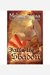 [ { FALLS THE SHADOW: THE CHRONICLES OF MIDGARD } ] by Sasina, Melissa (AUTHOR) Apr-18-2011 [ Paperback ] Paperback
