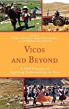 img - for Vicos and Beyond: A Half Century of Applying Anthropology in Peru book / textbook / text book
