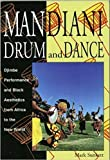 Mandiani Drum and Dance: Djimbe Performance and Black Aesthetics from Africa to the New World (Performance in World Music Series No 9)