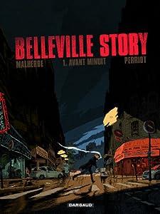 "Afficher ""Belleville story n° 1<br /> Avant minuit"""