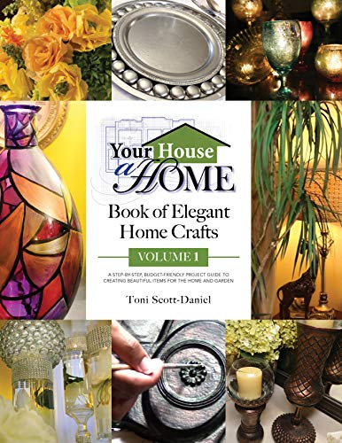 (Your House A Home Book of Elegant Home Crafts, Volume)