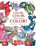 Color, Color, Where Are You, Color?, Mary B. Koski, 1930650345