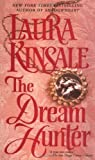 Front cover for the book The Dream Hunter by Laura Kinsale