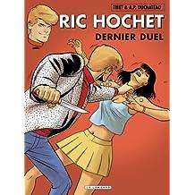 """""""Ric Hochet t.76 ; dernier duel"""""""
