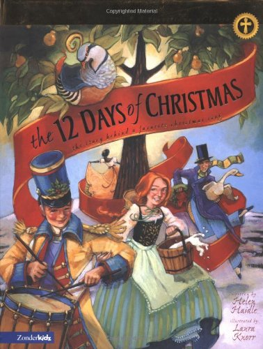 Download The 12 Days of Christmas: The Story Behind a Favorite Christmas Song (Traditions of Faith from Around the World) pdf