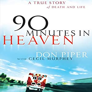 90 Minutes in Heaven Hörbuch