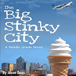 The Big Stinky City
