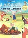 Historias para Dormir, Editors of Larousse (Mexico), 970221632X