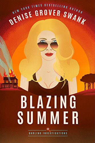 Blazing Summer (Darling Investigations Book 2) cover