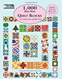 1000 quilts - 1,000 Any-Size Quilt Blocks (Leisure Arts #5593)
