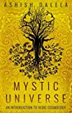 Mystic Universe: An Introduction to Vedic Cosmology