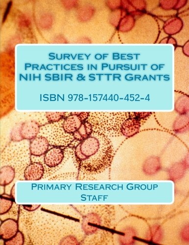 Survey of Best Practices in Pursuit of NIH SBIR & STTR Grants