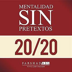 La Mentalidad Sin Pretextos [The 'No Excuses' Mindset]