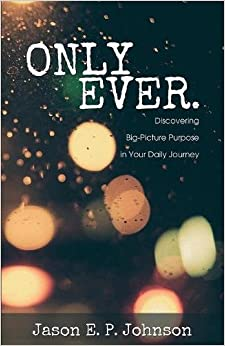 Descargar Por Utorrent Only Ever.: Discovering Big-picture Purpose In Your Daily Journey Como PDF