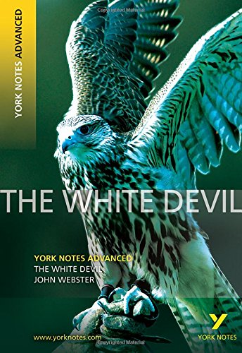 The White Devil (York Notes Advanced) pdf epub