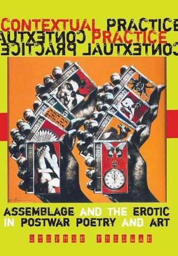 Contextual Practice: Assemblage and the Erotic in Postwar Poetry and ()