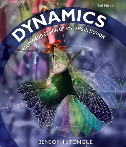 Dynamics: Analysis and Design of Systems in Motion (Engineering System Dynamics)