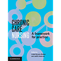 Chronic Care Nursing: A Framework for Practice