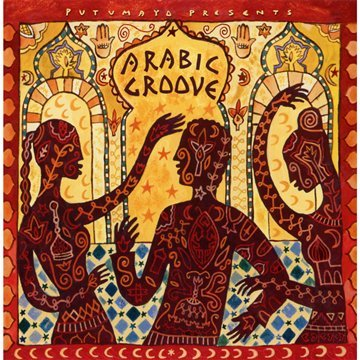 Arabic Groove (Putumayo Presents) by Putumayo World Music