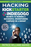 Companion book now available:Kickass Kickstarter Gods (Book 1): Experts Reveal Their Pathways to Millions Through Crowdfunding (ASIN:B01JDC3BU6)--------------------- 2017 EDITION -UPDATED LINKS & EXPANDED CHAPTERSWARNING: DO NOT L...