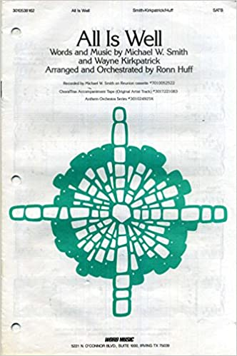 Amazon.com: All Is Well SATB Sheet Music with Piano Accompaniment ...