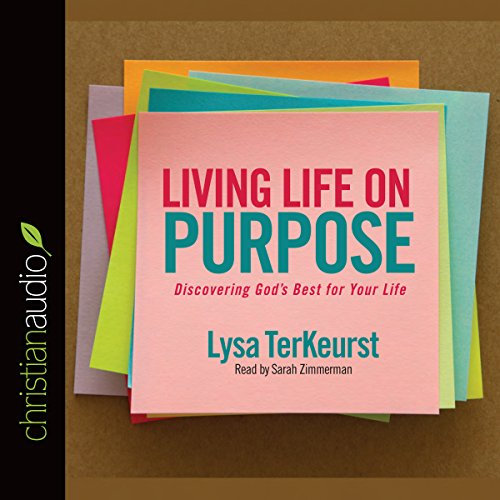 Living Life on Purpose Audiobook [Free Download by Trial] thumbnail