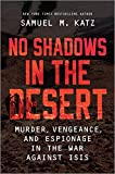 No Shadows in the Desert: Murder, Vengeance, and