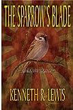 The Sparrow's Blade (A Cutter Point Thriller Book 2)