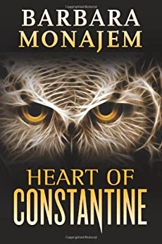 The Heart of Constantine by [Monajem, Barbara]