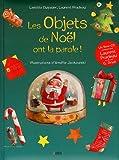 """Afficher """"Les objets de Noël ont la parole !"""""""