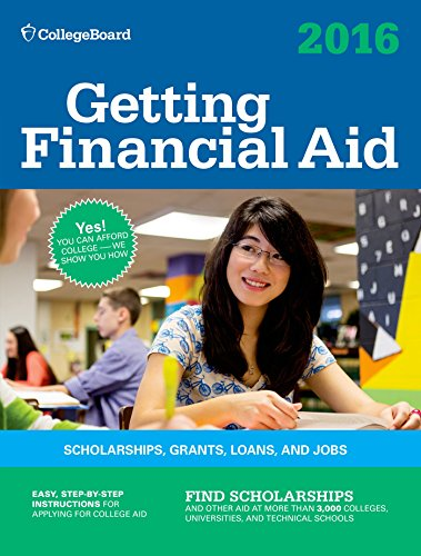 Getting Financial Aid 2016 (College Board Getting Financial Aid)