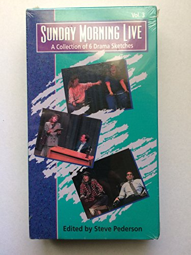 Sunday Morning Live Volume 3 - A Collection of 6 Drama Sketches: Life Cycle/ Up On the Roof/ Keeping Tabs/ Confessions of an Ad-aholic/ One Step Up, One Step Down/ Driven -  Zondervan Publishing, 9780310614791