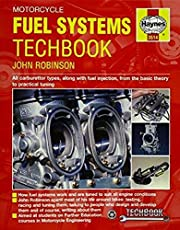 Motorcycle Fuel Systems TechBook: All carburettor types, along with fuel injection, from the basic theory to practical tuning