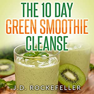 The 10-Day Green Smoothie Cleanse Audiobook