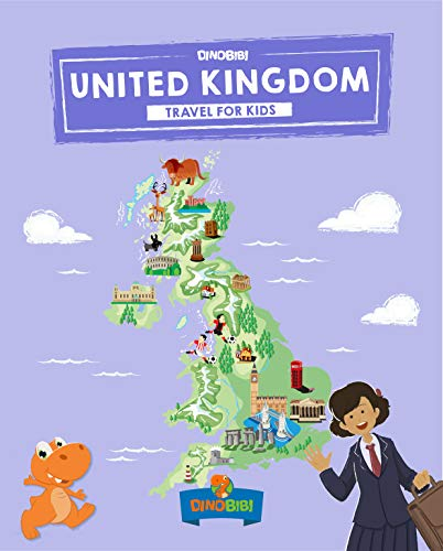 United Kingdom: Travel for kids: The fun way to discover UK - Kids' Travel Guide (Travel Guide For Kids Book 6)