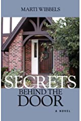 Secrets Behind the Door by Marti Wibbels (2003-09-18) Paperback