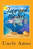 """ Joey and the Net "" Children's Book+ e-Video,(Adventure & Education series ages 3-10) (Animal Habitats & Environment ): Educational Book series,early readers,children's animals eBook collection."