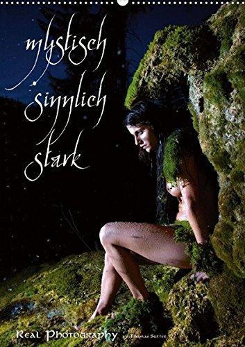 mystisch sinnlich stark (Posterbuch DIN A2 hoch): sinnliche Fabelwesen und starke Kriegerinnen (Posterbuch, 14 Seiten ) (CALVENDO Menschen)