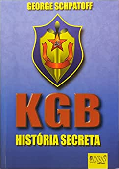 KGB. História Secreta - 9788573943245 - Livros na Amazon