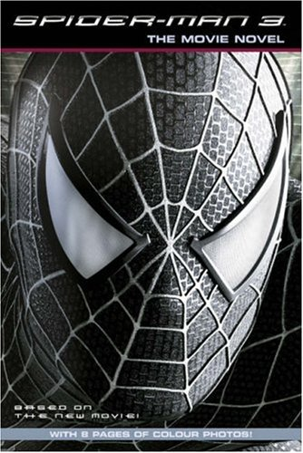 "Download Spiderman 3: Movie Novel ( "" Spider-Man 3 "" ) pdf"