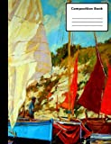 img - for Sail Boating Composition Notebook, College Ruled: 100 sheets / 200 pages, 9-3/4