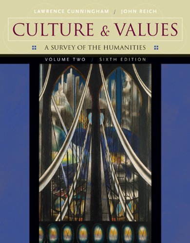 Culture and Values, Volume II: A Survey of the Humanities (with CD-ROM) (Culture & Values)