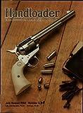 Handloader Magazine - August 1988 - Issue Number 134