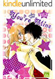 You're Mine Vol.3 (Manga Comic Book Graphic Novel) (English Edition)