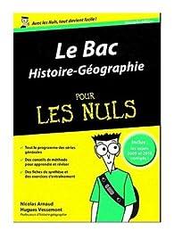 Le Bac Histoire-Géographie pour les Nuls par Nicolas Arnaud