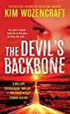 img - for The Devil's Backbone by Kim Wozencraft (2007-10-02) book / textbook / text book
