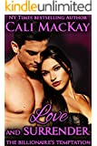 Love and Surrender (The Billionaire's Temptation Series Book 3)