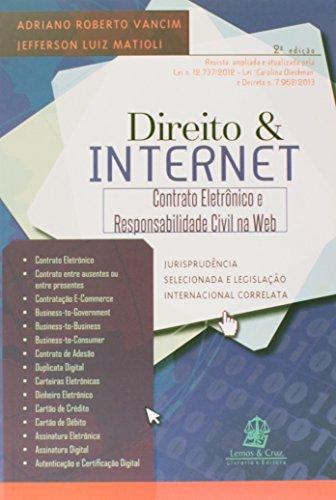 Direito e Internet. Contrato Eletrônico e Responsabilidade Civil na Web