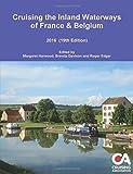 Cruising the Inland Waterways of France & Belgium 2016 19th Edition